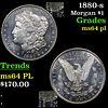 1880-s Morgan Dollar $1 Grades Choice Unc PL